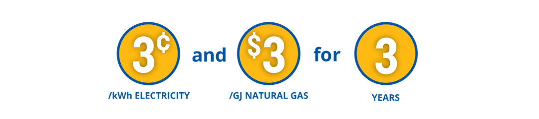 est easy for the next three years knowing you'll be paying just 3¢/kWh for electricity and $3/GJ for natural gas.